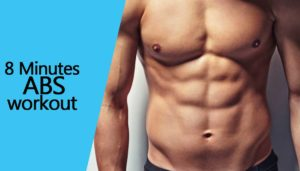 8 Minute Abs to get 6 Pack (Level 1 & Level 2) – 100% Works